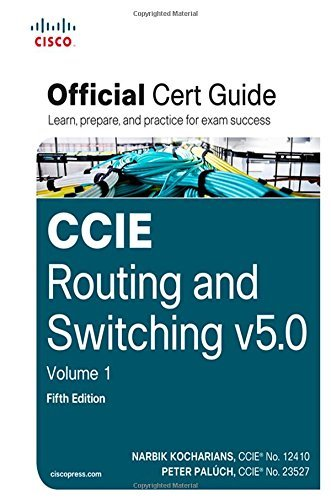 Narbik Kocharians Ccie Routing And Switching V5.0 Official Cert Guid 0005 Edition;
