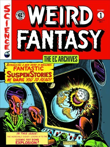 Bill Gaines The Ec Archives Weird Fantasy Volume 1