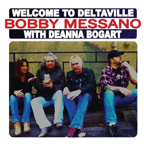 Bobby Messano Welcome To Deltaville