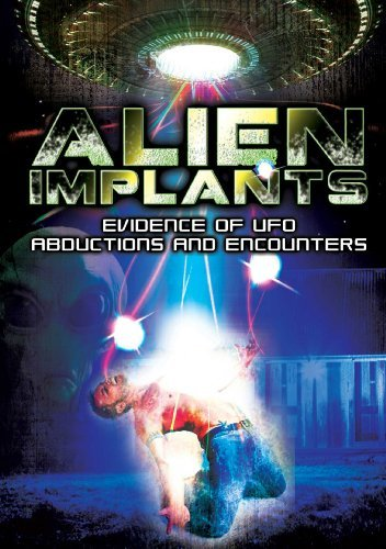 Alien Implants Evidence Of Ufo Abductions & Encounters Alien Implants Evidence Of Ufo Abductions & Encounters Nr