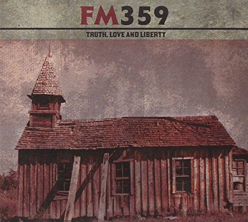 Fm359 Truth Love & Liberty