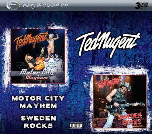 Ted Nugent Motor City Mayhem & Sweden Roc 3 C D