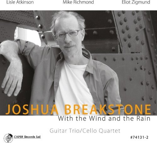 Joshua Breakstone With The Wind & The Rain