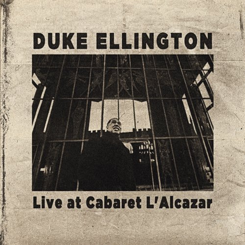 Duke Ellington Live At Cabaret L'alcazar