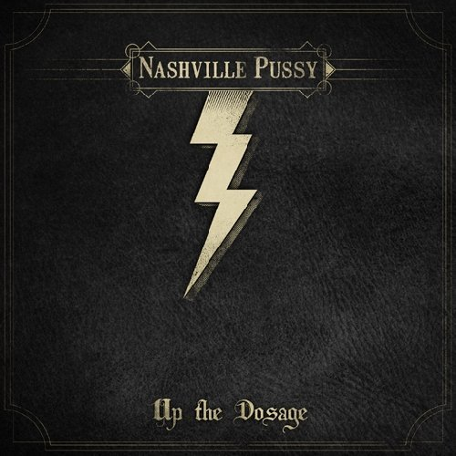 Nashville Pussy Up The Dosage 2 Lp