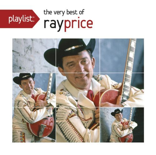 Ray Price Playlist The Very Best Of Ray