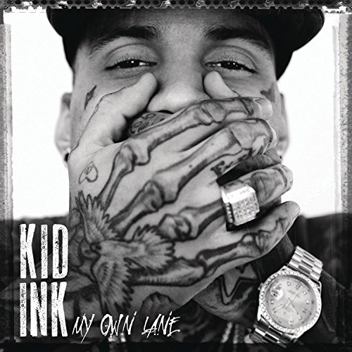 Kid Ink My Own Lane Clean Version