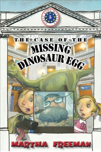 Martha Freeman The Case Of The Missing Dinosaur Egg