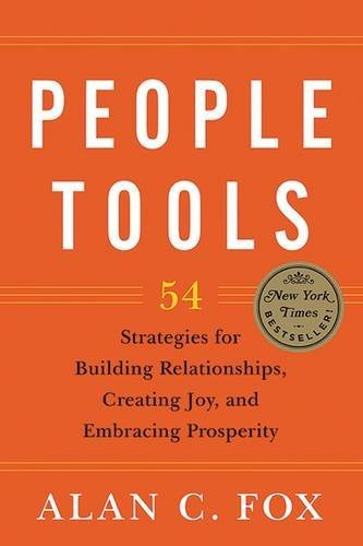 Alan C. Fox People Tools 54 Strategies For Building Relationships Creatin