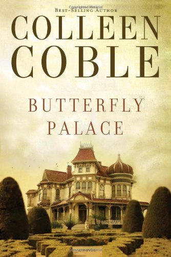Colleen Coble Butterfly Palace