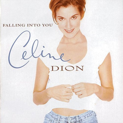 Celine Dion Falling Into You