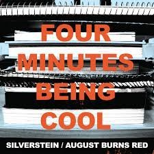 Silverstein Four Minutes Being Cool