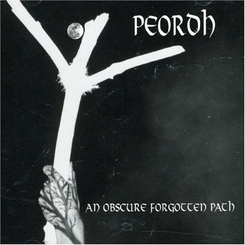 Peordh An Oscure Forgotten Path