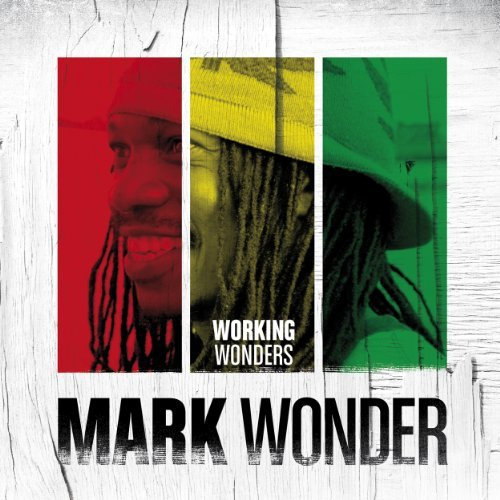 Mark Wonder Working Wonders