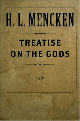 H. L. Mencken Treatise On The Gods 0002 Edition;revised