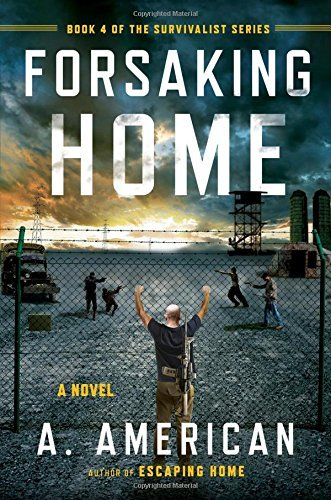A. American Forsaking Home