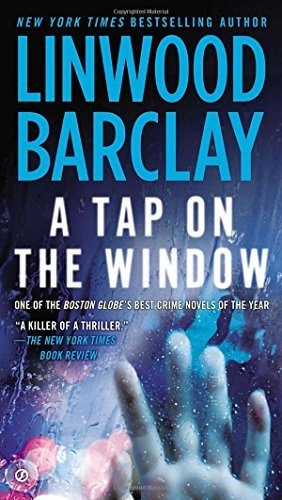 Linwood Barclay A Tap On The Window