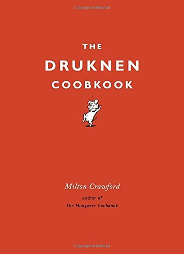 Milton Crawford The Drunken Cookbook