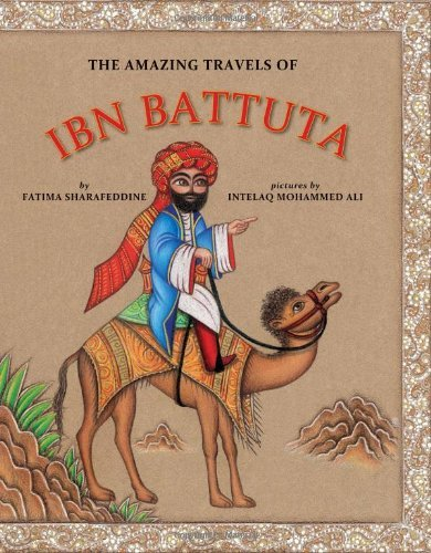 Fatima Sharafeddine The Amazing Travels Of Ibn Battuta