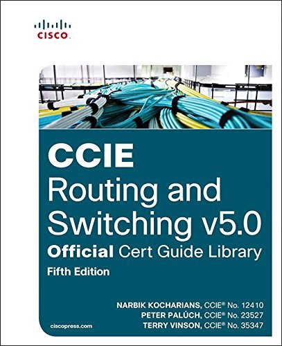 Narbik Kocharians Ccie Routing And Switching V5.0 Official Cert Guid 0005 Edition;revised