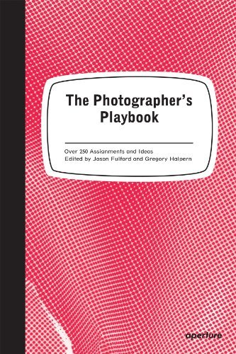 Jason Fulford The Photographer's Playbook 307 Assignments And Ideas