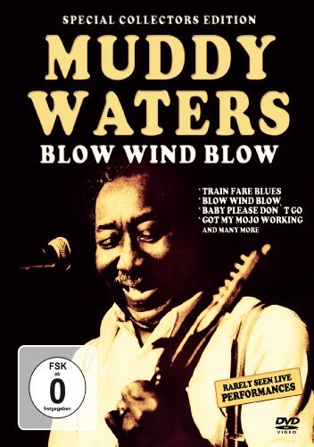 Muddy Waters Blow Wind Blow Nr