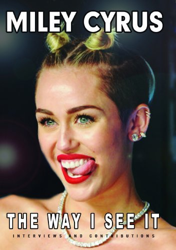 Miley Cyrus Way I See It Nr