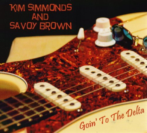 Kim & Savoy Brown Simmonds Goin' To The Delta