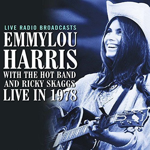 Emmy Lou Harris Live In 1978 Import Gbr