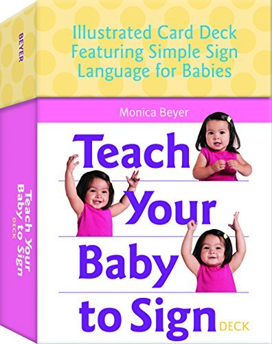 Monica Beyer Teach Your Baby To Sign Deck