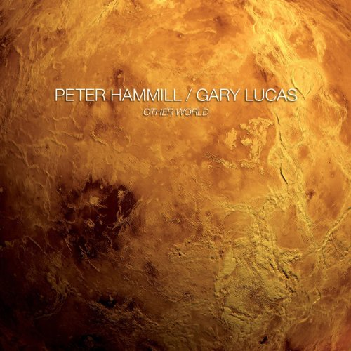 Peter & Gary Lucas Hammill Other World