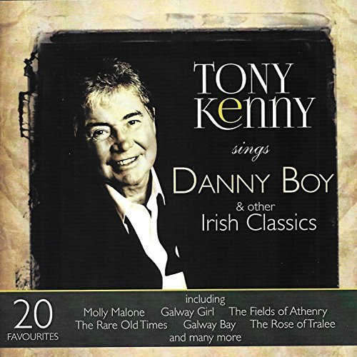 Tony Kenny Sings Danny Boy & Other Irish