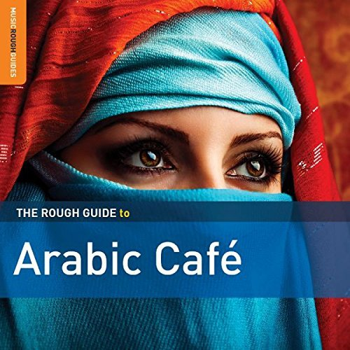 Rough Guide To Arabic Cafe (2n Rough Guide To Arabic Cafe (2n 2 CD