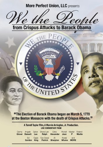 We The People From Crispus Attucks To Barack Obama We The People From Crispus Attucks To Barack Obama DVD Nr