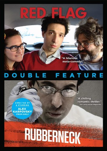 Red Flag Rubberneck Double Feature Alex Karpovsky Double Feature