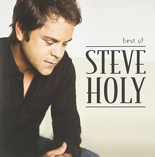 Steve Holy Best Of