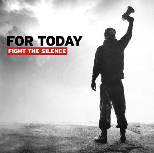 For Today Fight The Silence