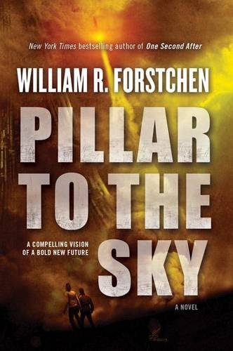 William Forstchen Pillar To The Sky