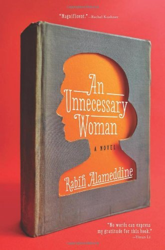 Rabih Alameddine An Unnecessary Woman