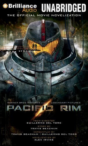 Alex Irvine Pacific Rim The Official Movie Novelization