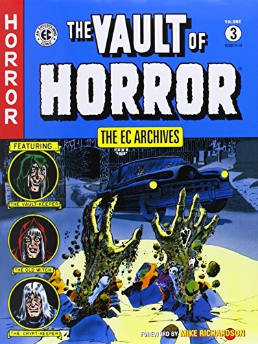 Mike Richardson The Vault Of Horror Volume 3