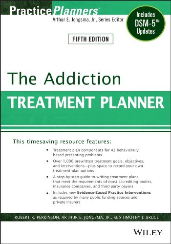 Robert R. Perkinson The Addiction Treatment Planner Includes Dsm 5 Updates 0005 Edition;revised