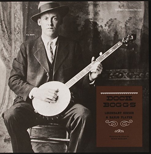 Dock Boggs Legendary Singer & Banjo Playe