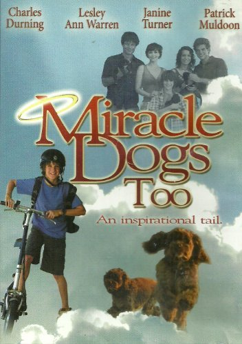 Miracle Dogs Too Turner Muldoon Durning
