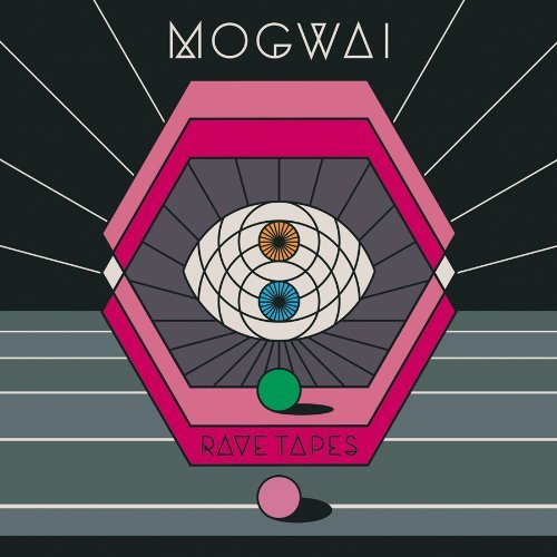Mogwai Rave Tapes Incl. Digital Download