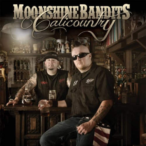Moonshine Bandits Calicountry