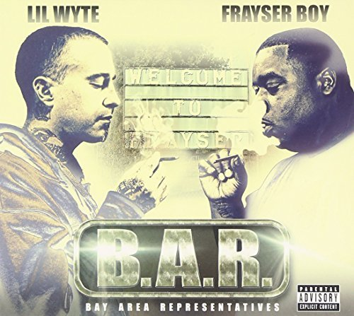 Lil Wyte & Frayser Boy B.A.R. Explicit Version