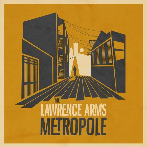 Lawrence Arms Metropole