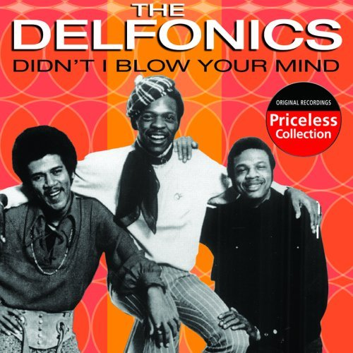 Delfonics Didn't I Blow Your Mind This T