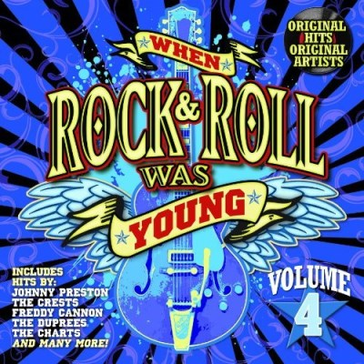 When Rock & Roll Was Young Vol. 4 When Rock & Roll Was Yo When Rock & Roll Was Young